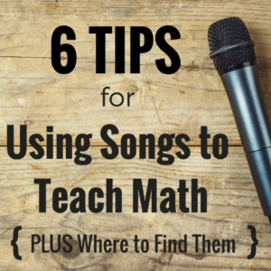 The Power of Teaching with Math Songs