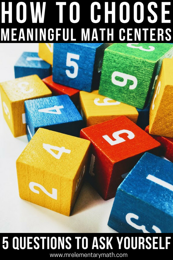 Are you constantly searching for meaningful math center activities? Use these 5 questions to help you easily choose engaging centers for your students. #mathcenters #guidedmath