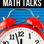 5 Minute Math Talk Routines for Daily Instruction